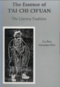 Book cover The Essence of T'ai Chi Ch'uan, The Literary Tradition