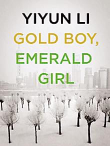 Image of Yiyun Li's Gold Boy, Emerald Girl